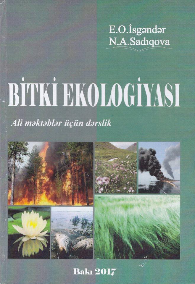 """AMEA Mərkəzi Nəbatat Bağının aliminin """"Bitki ekologiyası"""" adlı kitabı çapdan çıxıb"""