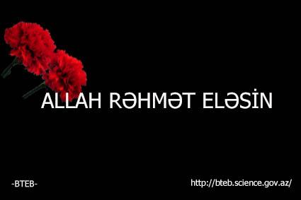 Allah Rəhmət Eləsin!
